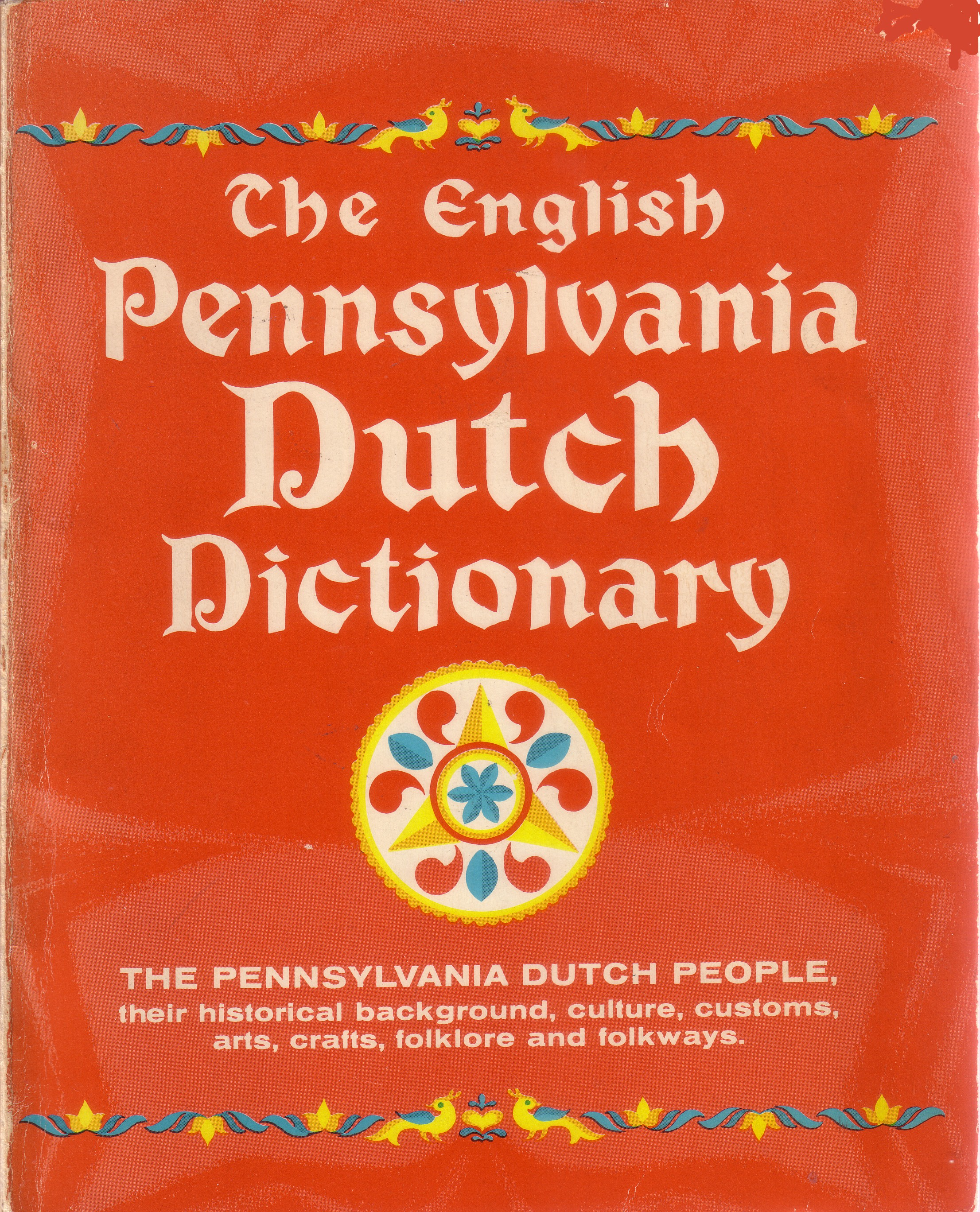 pennsylvania german reader and grammar encyclopedie de lutopie a guide to the sounds and pronunciations of amish words pennsylvania dutch english approximation a