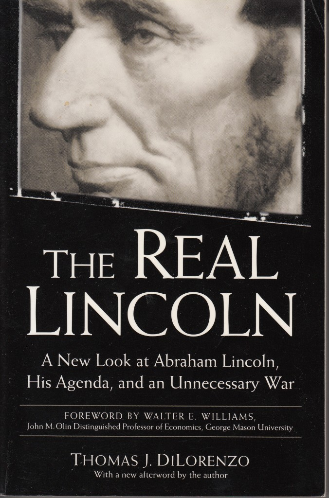 the thesis of the book the real lincoln